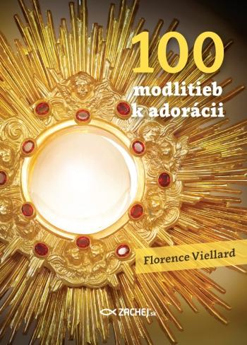 100 modlitieb k adorácii