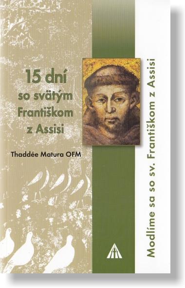 15 dní so svätým Františkom z Assisi