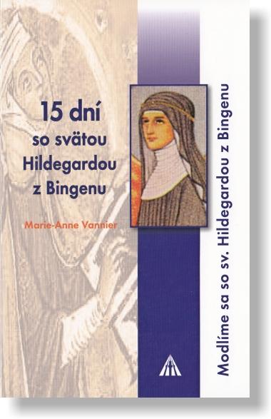 15 dní so svätou Hildegardou z Bingenu
