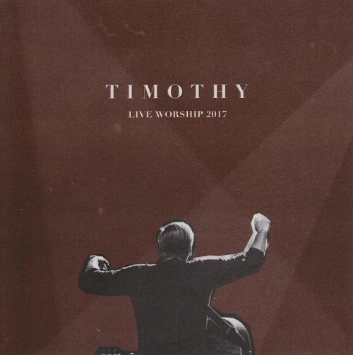 DVD - Timothy - Live Worship 2017