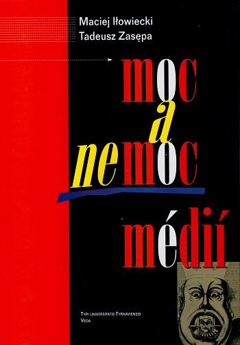 Moc a nemoc médií