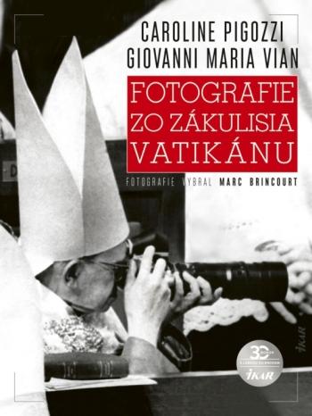 Fotografie zo zákulisia Vatikánu