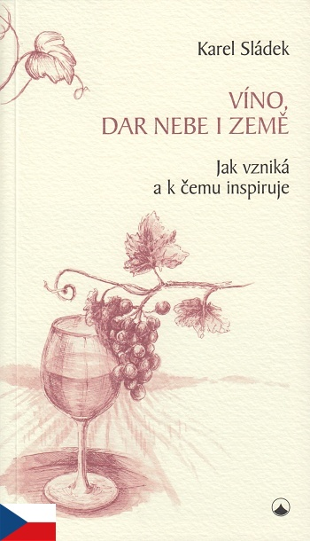 Víno, dar nebe a země