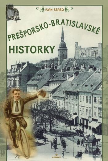 Prešporsko-bratislavské historky