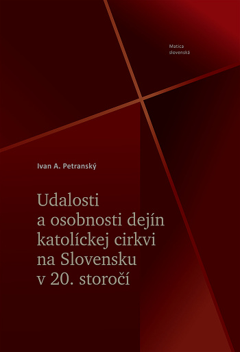 Udalosti a osobnosti dejín katolíckej cirkvi na Slovensku v 20. storočí
