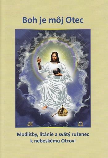 Boh je môj Otec