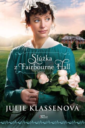 Slúžka z Fairbourne Hall (2. vydanie)