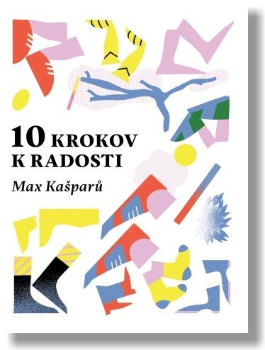 10 krokov k radosti