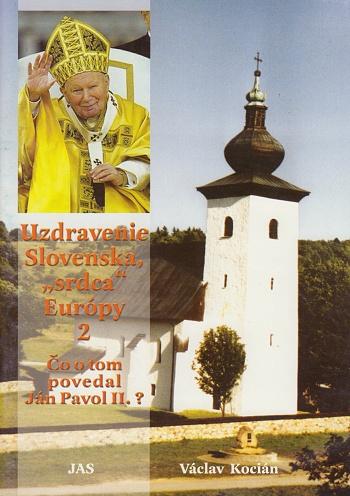 """Uzdravenie Slovenska, """"srdca"""" Európy 2"""