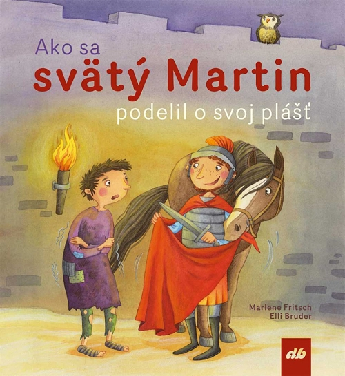 Ako sa svätý Martin podelil o svoj plášť