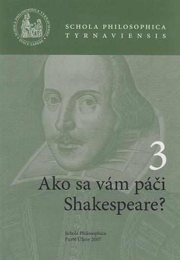 Ako sa vám páči Shakespeare?