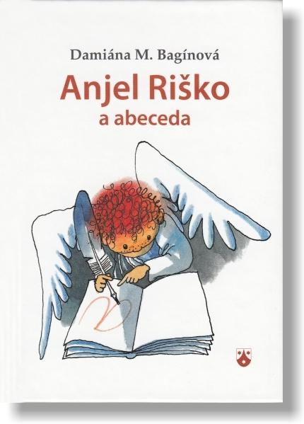 Anjel Riško a abeceda