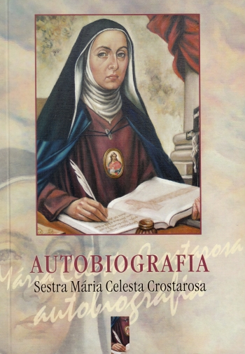 Autobiografia - Sestra Mária Celesta Crostarosa