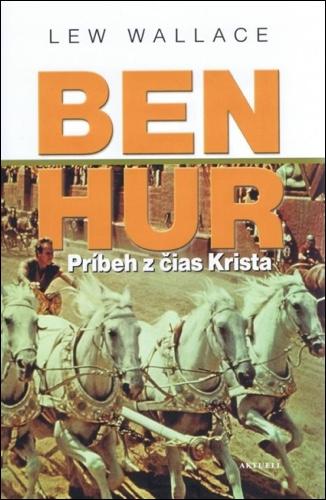 BEN HUR - Príbeh z čias Krista