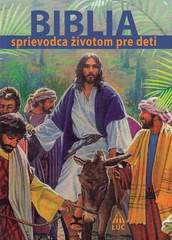 Biblia - sprievodca životom pre deti
