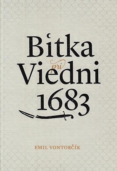 Bitka pri Viedni 1683 (II. vydanie)