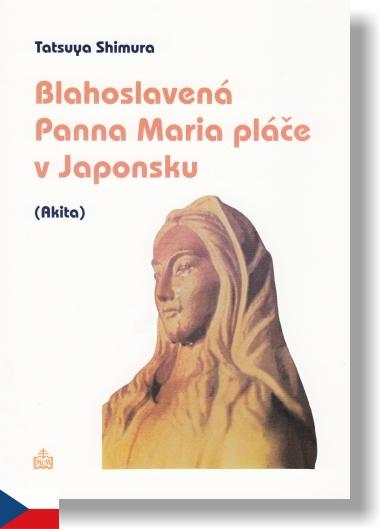 Blahoslavená Panna Maria pláče v Japonsku (Akita)