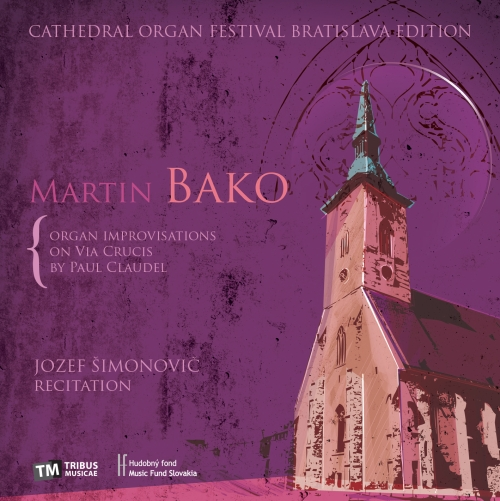 CD - Martin Bako - Organ improvisations on Via crucis