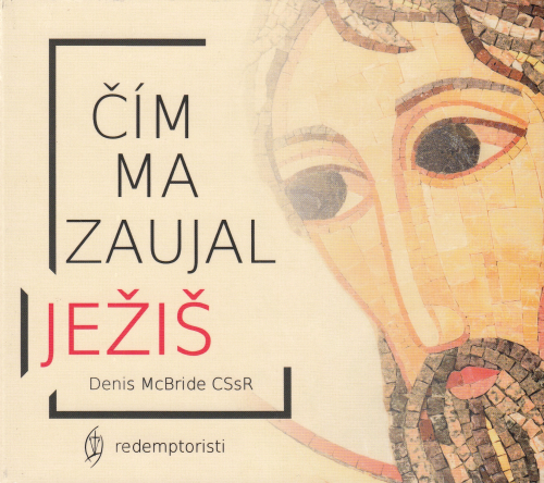 CD-ROM - Čím ma zaujal Ježiš (audiokniha)