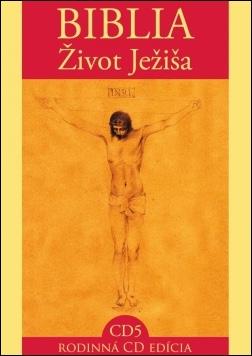 CD - BIBLIA / Život Ježiša 5.