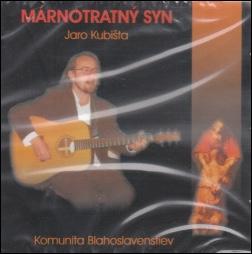 CD - Márnotratný syn