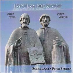CD - Impulzy pre život (Svatí Cyril a Metod)