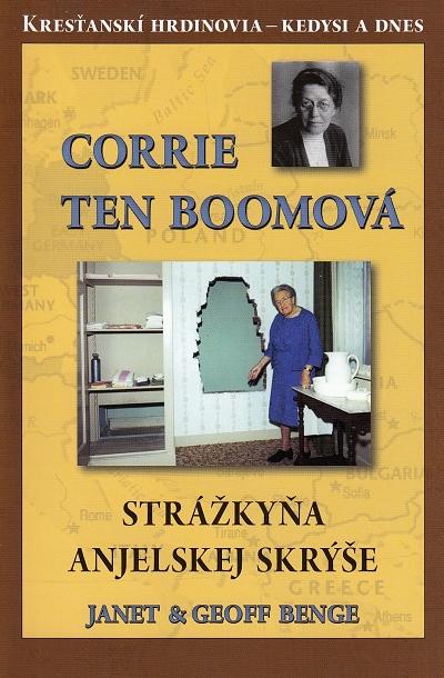 Corrie Ten Boomová - Strážkyňa Anjelskej skrýše