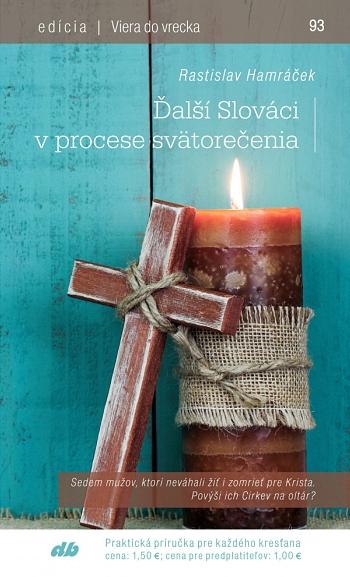 Ďalší Slováci v procese svätorečenia (93)