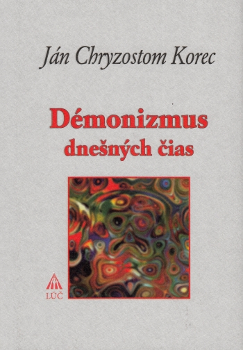 Démonizmus dnešných čias