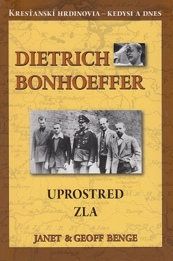 Dietrich Bonhoeffer – Uprostred zla