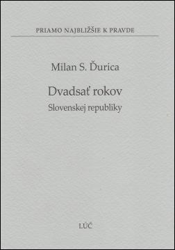 Dvadsať rokov Slovenskej republiky (30)