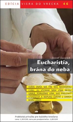 Eucharistia, brána do neba (46)
