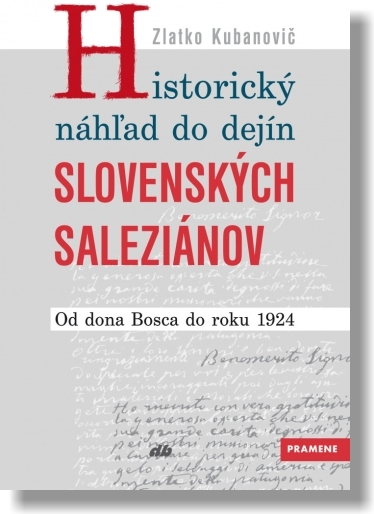 Historický náhľad do dejín slovenských saleziánov