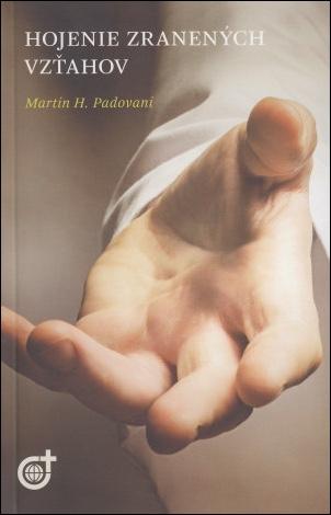 Hojenie zranených vzťahov (nové vydanie)