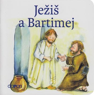 Ježiš a Bartimej / Doron