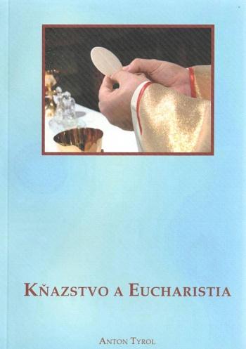 Kňazstvo a Eucharistia