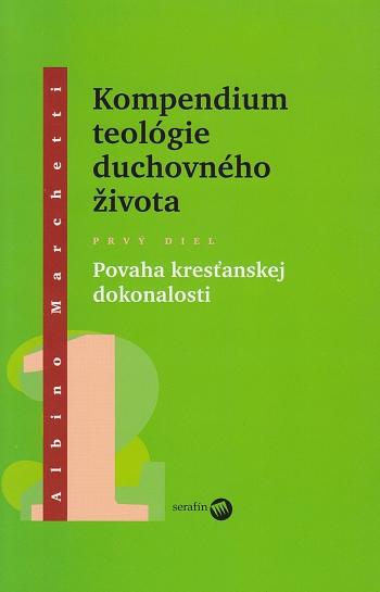 Kompendium teológie duchovného života 1