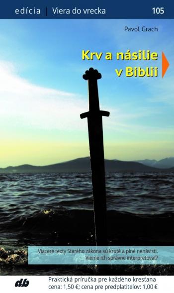 Krv a násilie v Biblii (105)
