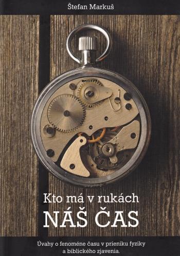 Kto má v rukách náš čas