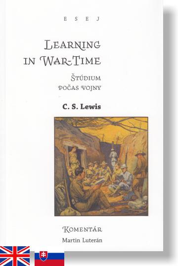 Learning in War-Time • Štúdium počas vojny