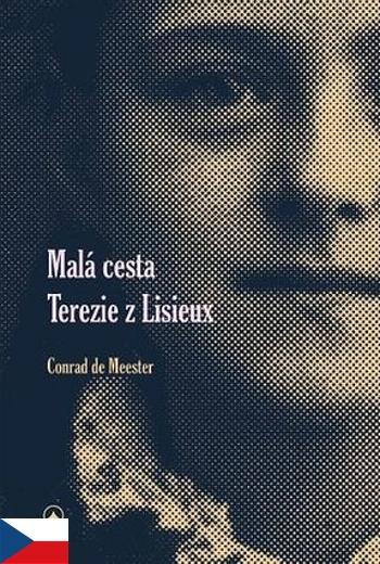 Malá cesta Terezie z Lisieux (2. vydání)