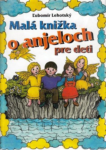 Malá knižka o anjeloch pre deti
