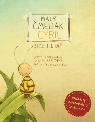 Malý čmeliak Cyril chce lietať