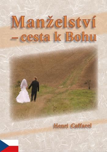 Manželství - cesta k Bohu