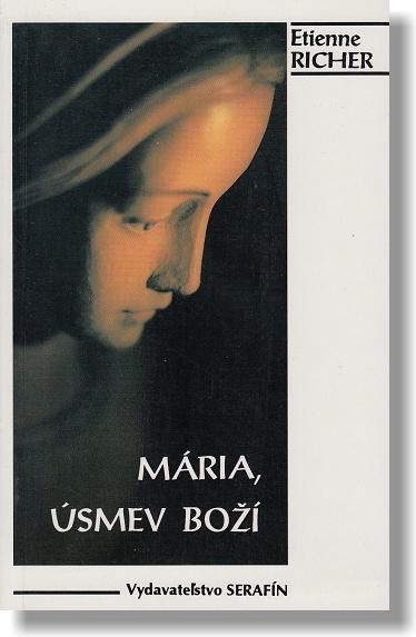 Mária, úsmev Boží