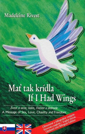 Mať tak krídla / If I Had Wings