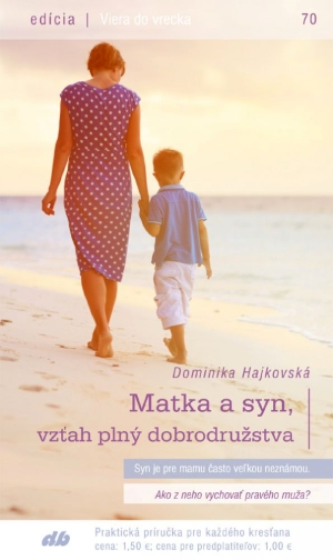 Matka a syn, vzťah plný dobrodružstva (70)