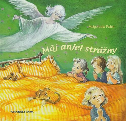 Môj anjel strážny / ANIMA