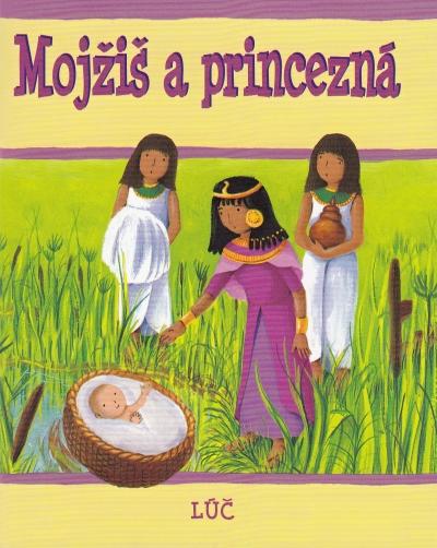 Mojžiš a princezná