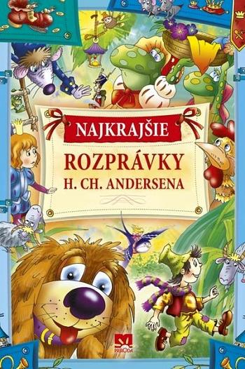 Najkrajšie rozprávky H.Ch. Andersena (2. vydanie)
